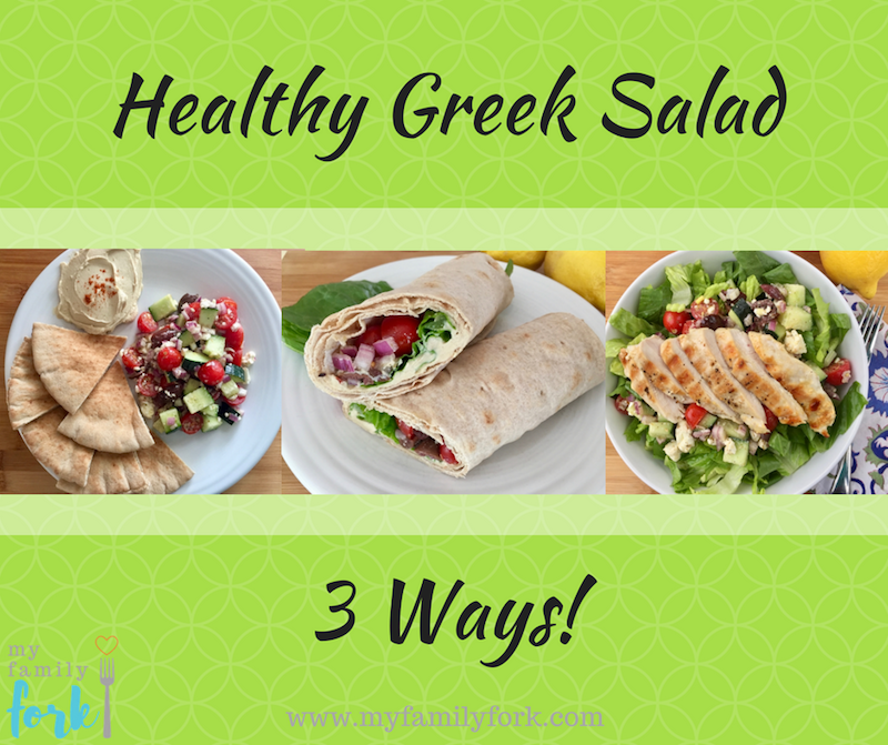 Healthy Greek Salad 3 Ways